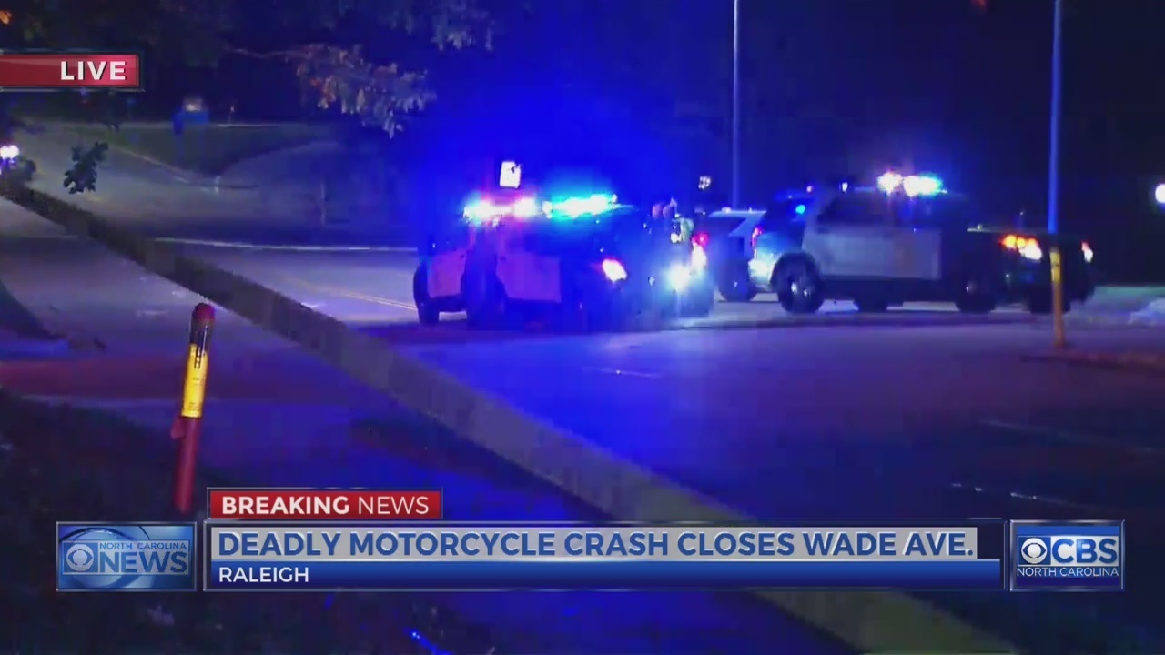 Deadly motorcycle crash closes Wade Avenue in Raleigh - WNCN